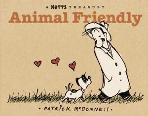 MUTTS #02. ANIMALES AMISTOSOS (KING FEATURES SYNDICATE)