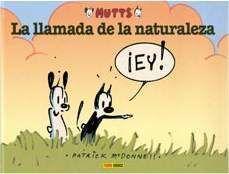 MUTTS #03. LA LLAMADA DE LA NATURALEZA (KING FEATURES SYNDICATE)