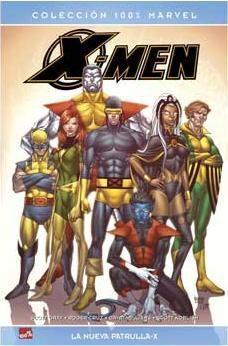 X-MEN PRIMERA CLASE: SEGUNDA GENESIS.LA NUEVA PATRULLA-X (100% MARVEL)