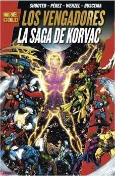 LOS VENGADORES: LA SAGA DE KORVAC (MARVEL GOLD)