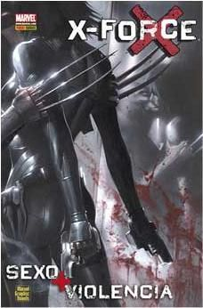 X-FORCE: SEXO Y VIOLENCIA (NOVELA GRAFICA)