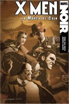 X-MEN: LA MARCA DE CAIN (MARVEL NOIR)