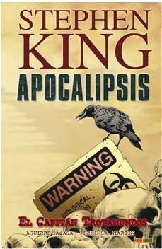 APOCALIPSIS DE STEPHEN KING #01. EL CAPITAN TROTAMUNDOS