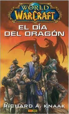 WORLD OF WARCRAFT. EL DIA DEL DRAGON