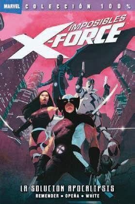 IMPOSIBLES X-FORCE #01. LA SOLUCION APOCALIPSIS