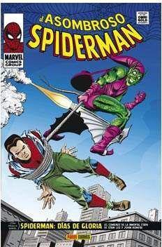 EL ASOMBROSO SPIDERMAN: DIAS DE GLORIA (MARVEL GOLD)