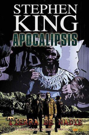APOCALIPSIS DE STEPHEN KING #05. TIERRA DE NADIE