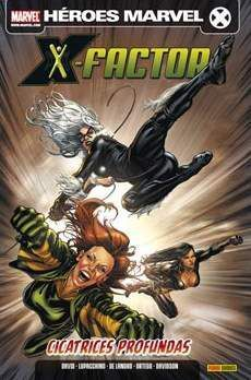 X-FACTOR VOL.2 #02. CICATRICES PROFUNDAS