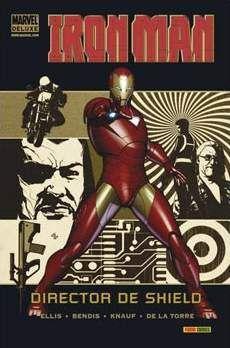 IRON MAN: DIRECTOR DE SHIELD #01 (MARVEL DELUXE)