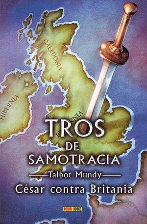 TROS DE SAMOTRACIA #06. CESAR CONTRA BRITANIA