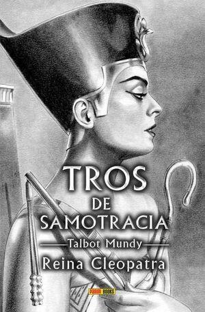 TROS DE SAMOTRACIA #07. REINA CLEOPATRA