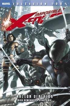 IMPOSIBLES X-FORCE #02. NACION DEATHLOK