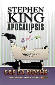 APOCALIPSIS DE STEPHEN KING #06. CAE LA NOCHE