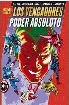 LOS PODEROSOS VENGADORES #06. PODER ABSOLUTO (MARVEL GOLD)