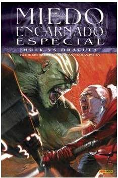 MIEDO ENCARNADO ESPECIAL: DRACULA VS HULK