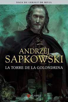 SAGA DE GERALT DE RIVIA VOL.6: LA TORRE DE LA GOLONDRINA (ED. COLECCIONISTA