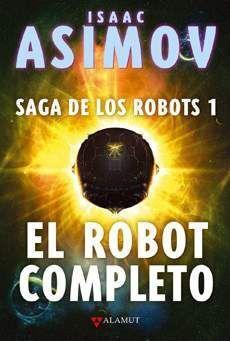 SAGA DE LOS ROBOTS VOL.1 - EL ROBOT COMPLETO