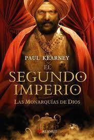 LAS MONARQUIAS DE DIOS VOL.4: EL SEGUNDO IMPERIO