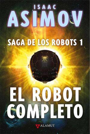 SAGA DE LOS ROBOTS I. EL ROBOT COMPLETO (EDICION COLECCIONISTA)