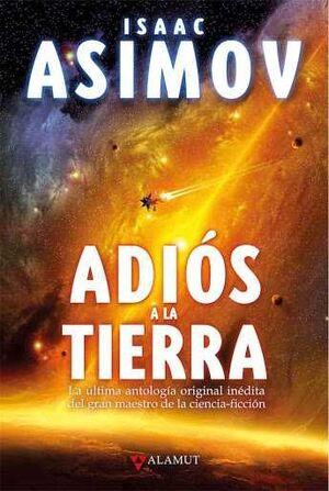 ADIOS A LA TIERRA (NUEVA EDICION RTCA)