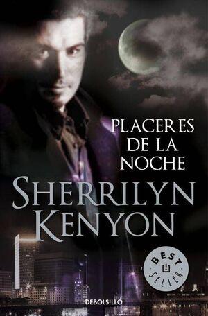 CAZADORES OSCUROS #02. PLACERES DE LA NOCHE