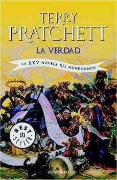 TERRY PRATCHETT: LA VERDAD (BOLSILLO) (MUNDODISCO 25)