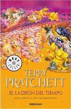 TERRY PRATCHETT: EL LADRON DEL TIEMPO (BOLSILLO) (MUNDODISCO 26)