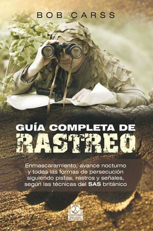 GUIA COMPLETA DE RASTREO: ENMASCARAMIENTO AVANCE NOCTURNO PERSECUCION