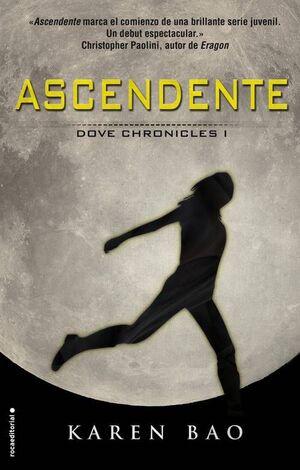 ASCENDENTE: DOVE CHRONICLES I