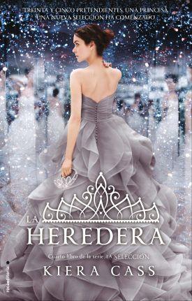 LA SELECCION IV. LA HEREDERA