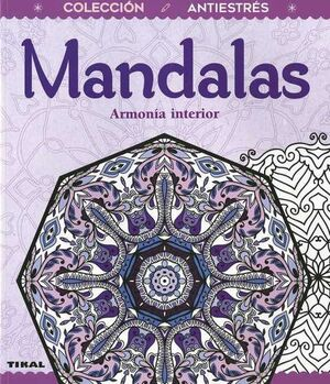 MANDALAS: ARMONIA INTERIOR