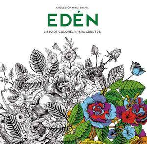 EDEN. LIBRO DE COLOREAR PARA ADULTOS