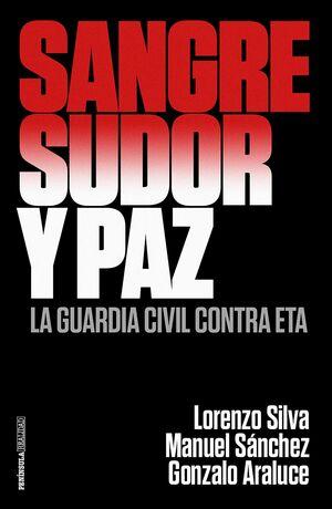 SANGRE SUDOR Y PAZ