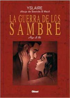 LA GUERRA DE LOS SAMBRE: HUGO E IRIS