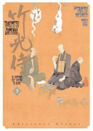 TAKEMITSU ZAMURAI #03. EL SAMURAI QUE VENDIO SU ALMA