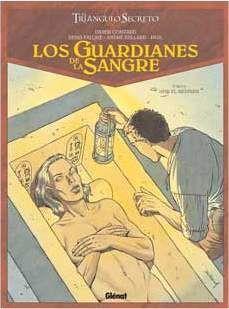 EL TRIANGULO SECRETO. LOS GUARDIANES DE SANGRE #02