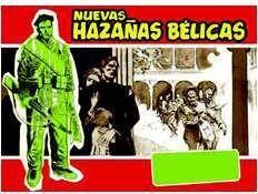 NUEVAS HAZAÑAS BELICAS (SERIE ROJA): CON EL MOSCARDO TRAS LA OREJA