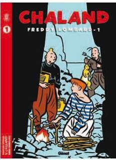 PACK GLENAT: CHALAND - FREDDY LOMBARD (TOMOS 1 A 2)