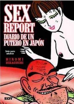 SEX REPORT. DIARIO DE UN PUTERO EN JAPON (ED. CARTONE)