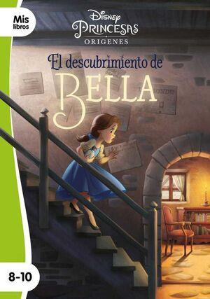 PRINCESAS DISNEY. EL DESCUBRIMIENTO DE BELLA