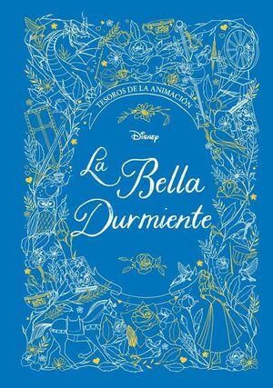 LA BELLA DURMIENTE: TESOROS DE LA ANIMACION. DISNEY