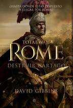 TOTAL WAR: ROME. DESTRUIR CARTAGO