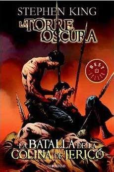 LA TORRE OSCURA VOL. 05. (DEBOLSILLO COMIC): LA BATALLA DE LA COLINA DE JER