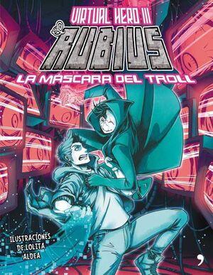 VIRTUAL HERO III: LA MASCARA DEL TROLL