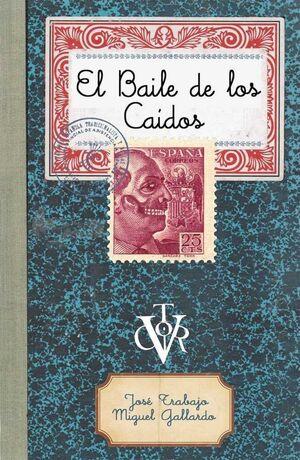 EL BAILE DE LOS CAIDOS