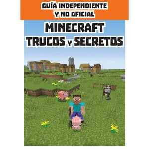 MINECRAFT TRUCOS Y SECRETOS