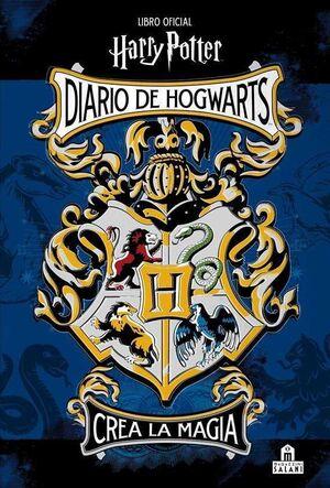 HARRY POTTER DIARIO DE HOGWARTS. LIBRO OFICIAL: CREA LA MAGIA