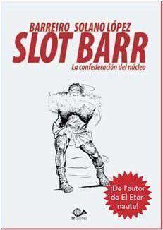 SLOT BARR. LA CONFEDERACION DEL NUCLEO