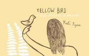 YELLOW BIRD Y OTRAS HISTORIAS DE BARCELONA