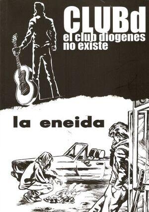 EL CLUB DIOGENES NO EXISTE. LA ENEIDA